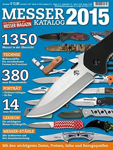 Messer Katalog 2015: Eine Sonderausgabe von MESSER MAGAZIN